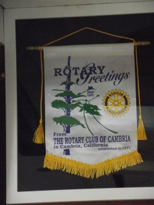 Pennant donated by Rotarians from Cambria, Ca.